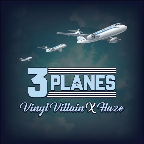 3 Planes ft. Haze (Prod. by Vinyl Villain)