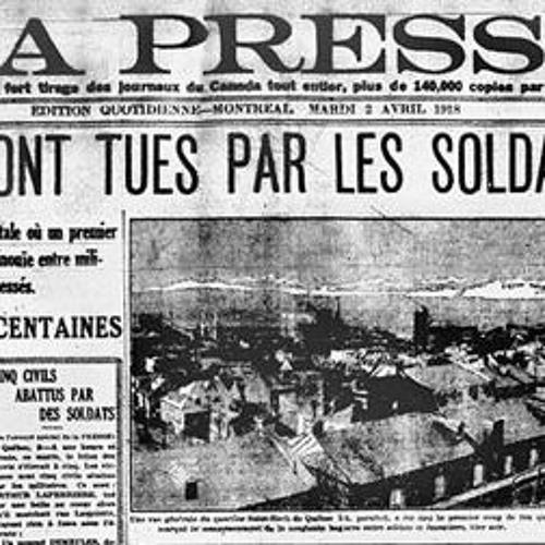 Le Pied À Papineau, CKVL FM: 100 ans après la Fusillade de Québec 1918