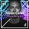 Julian Calor - You Can Have The World