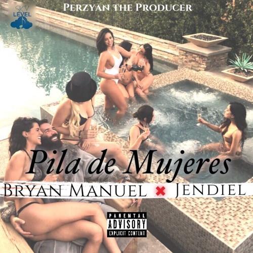 Pila de Mujeres Bryan Manuel ❌ Jendiel (El Elegido) Song