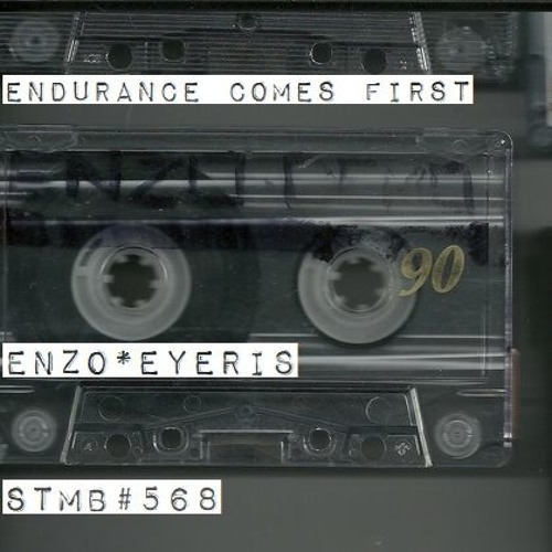 Endurance Comes First - Stmb 568