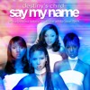 Destiny's Child - Say My Name (Erase & Rewind Totally Unofficial White Label Remix)