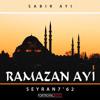 SEYRAN7'62 - Ramazan ayı 3