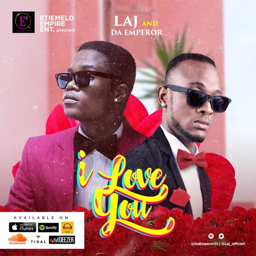 I Love You - Laj & Da Emperor