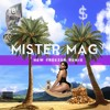 Mister Mag Rich The Kid Ft Kendrick Lamar X New Freezer Rmx Mp3