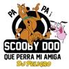 Dj Peligro - Scooby Doo Papa Vs Que Perra Mi Amiga (WAV)