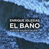 96 Enrique Iglesias Ft. Bad Bunny - El Baño (Intro Special) - DJ Jesus Olivera