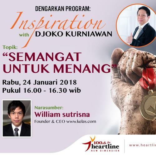 Semangat untuk Menang - Inspiration with Djoko Kurniawan (24 Januari 2018)