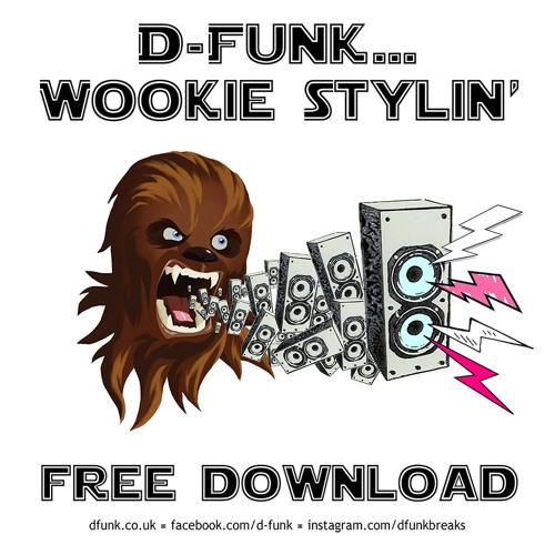 Wookie Stylin' *Free Download*