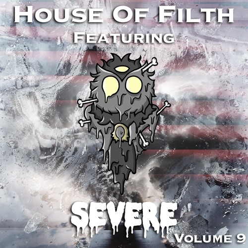 House Of Filth Vol 9 Ft SEVERE