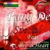 Rang De Feat. Bro B.Heart