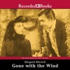 Gone With The Wind By Margaret Mitchell Audiobook Excerpt