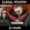 Illegal Weapon- Garry Sandhu Dj Hans