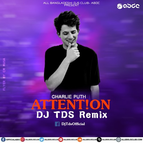 Attention - (Charlie Puth) - DJ TDS