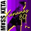 M¥SS KETA x POPULOUS x RIVA - XANANAS 80 (FREE DOWNLOAD)