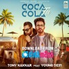 Coca Cola Tu {Tony Kakkar, Ft. Young Desi} Latest New Music Punjabi Rap Song 2018