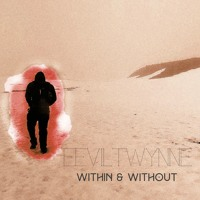 EevilTwynne - Within & Without