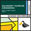 SHNG029 // SALVADOR Y ELPECHE - Cirandinha EP (Snippet) No3 ON JUNO DOWNLOAD DOWNLOAD TOP100