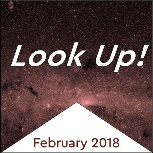 Look Up February 2018