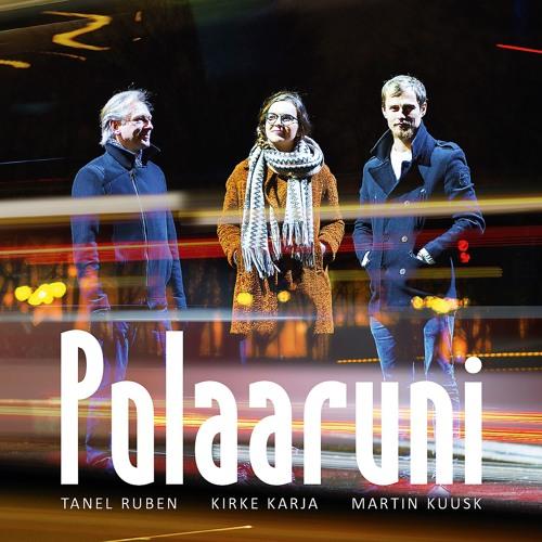 """""""Mäed kutsuvad/The Mountains Call"""" Tanel Ruben/Kirke Karja/Martin Kuusk"""