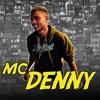 MC DENNY - ARRASTAR ELAS ( DJ DS ) PART. MC TOPRE 2018