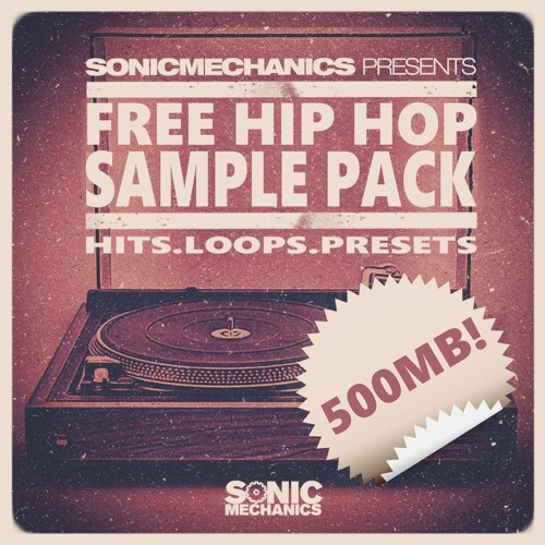 Sonic Mechanics - FREE 500MB HIP HOP SAMPLE PACK