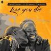 Patoranking ft. Diamond Platnumz - Love You Die