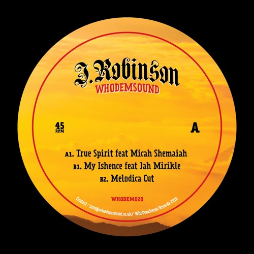 WHODEM020 J.Robinson WhoDemSound Feat Micah Shemaiah / Jah Mirikle 10'' Out Now!