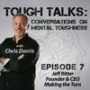 TOUGH TALKS - E007 - Jeff Ritter CEO Of Make The Turn