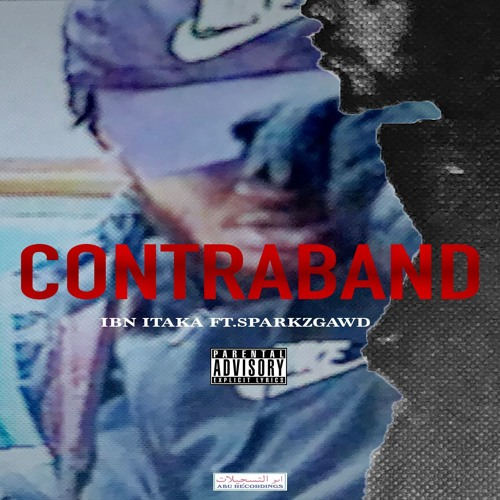 Contraband Ft. Sparkz GAWD