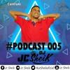 PODCAST 005 - DJ JC SHEIK (( O LINHA DE FRENTE DE ITABORAÍ ))