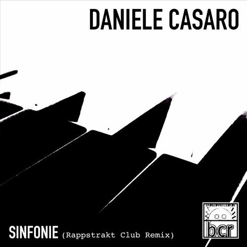 Daniele Casaro - Sinfonie (Rappstrakt Club Remix)