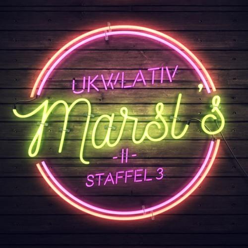 """Marsl's mit tinNendo"" - UKWlativ II (Staffel 3)"