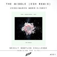 Zedd, Maren Morris, Grey - The Middle (ESH Remix) [FREE DOWNLOAD] #WBC001