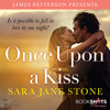ONCE UPON A KISS by Sara Jane Stone, Read by Zoe Hunter, Brandon Williams - Audiobook Excerpt