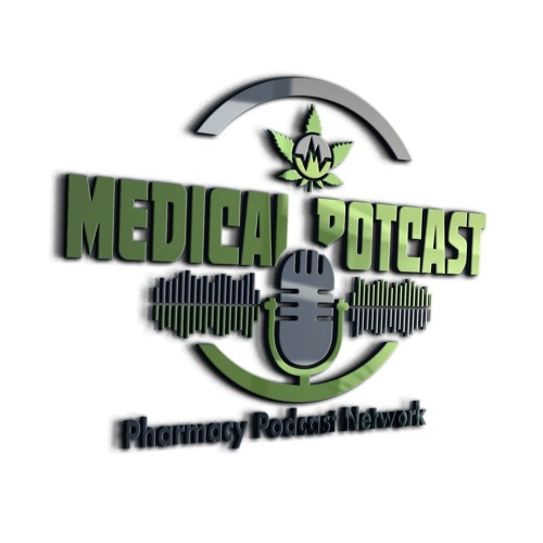 Medical PotCast