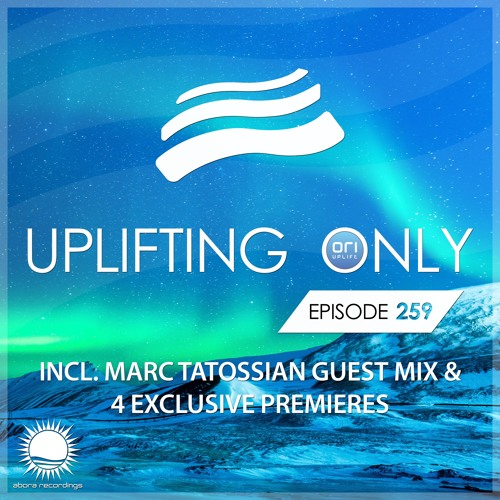 Uplifting Only 259 (incl. Marc Tatossian Guestmix) (Jan 25, 2018) [All Instrumental]
