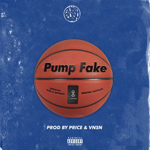 Pump Fake (Prod by Price & VNSN)