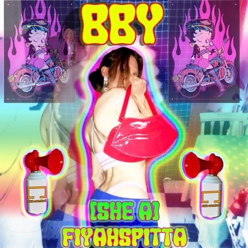 (bby she a) fiyahspittah