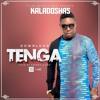 Kaladoshas - Tenga [I Swear]