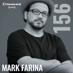Traxsource LIVE! #156 with Mark Farina