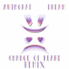 Autograf - Dream (Change Of Heart Remix)