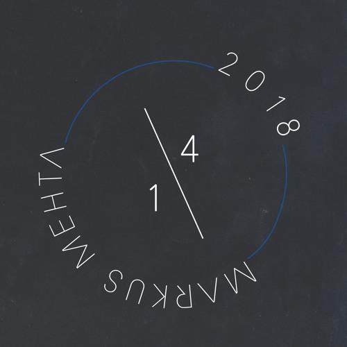 Markus Mehta - 1/4 2018