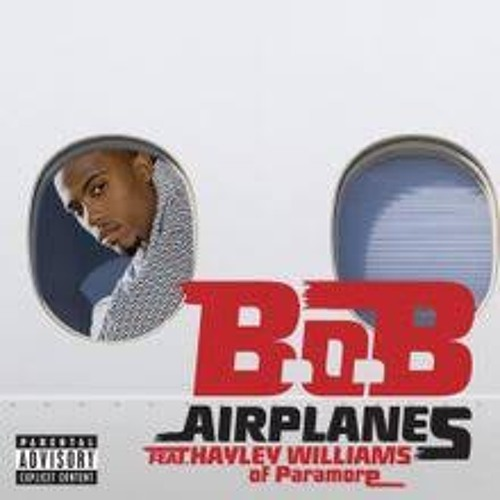 Airplanes ft. Hayley williams of paramore by b. O. B mp3 downloads.