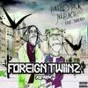Huncho Jack (Ft.Takeoff)- Eye 2 Eye (Foreign Twiinz Remix)