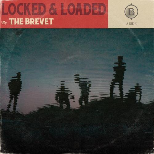 Locked & Loaded