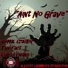 """AINT NO GRAVE"" Animal Cracker The Fact Icabod Chang A Scott Chambers Prod"