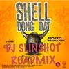 Motto & Fadda Fox - Shell Dong Dat ( DJ Slinshot Roadmix )