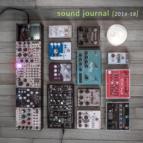 joseph branciforte | sound journal | 2016-18