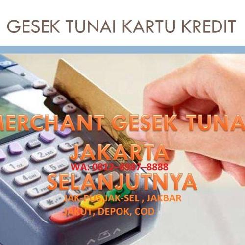 GESEK TUNAI KARTU KREDIT JAKARTA - WA: 0812–8987–8888